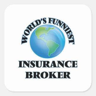World's Funniest Insurance Broker Square Sticker