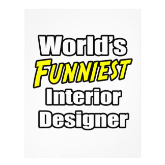 World's Funniest Interior Designer Full Color Flyer