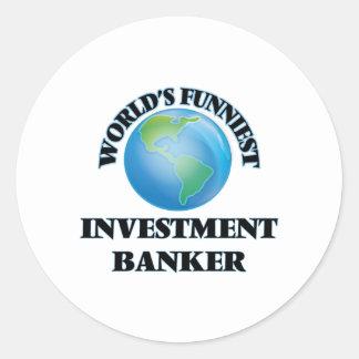 World's Funniest Investment Banker Round Stickers