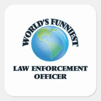 World's Funniest Law Enforcement Officer Square Sticker