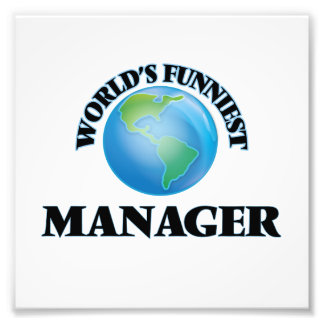 World's Funniest Manager Photo Print