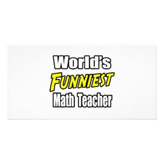World's Funniest Math Teacher Personalized Photo Card
