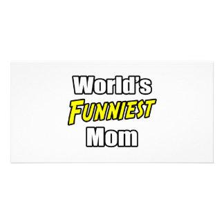 World's Funniest Mom Custom Photo Card