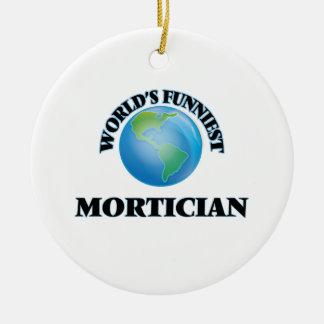 World's Funniest Mortician Round Ceramic Decoration