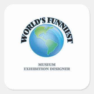 World's Funniest Museum Exhibition Designer Square Stickers
