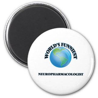 World's Funniest Neuropharmacologist Refrigerator Magnet