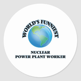 World's Funniest Nuclear Power Plant Worker Round Stickers
