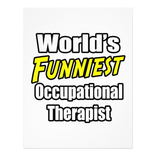 World's Funniest Occupational Therapist Full Color Flyer