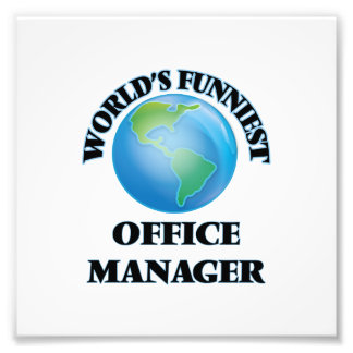 World's Funniest Office Manager Photo