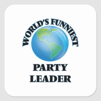 World's Funniest Party Leader Square Sticker