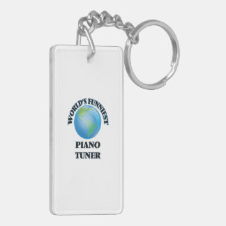World's Funniest Piano Tuner Rectangle Acrylic Key Chains