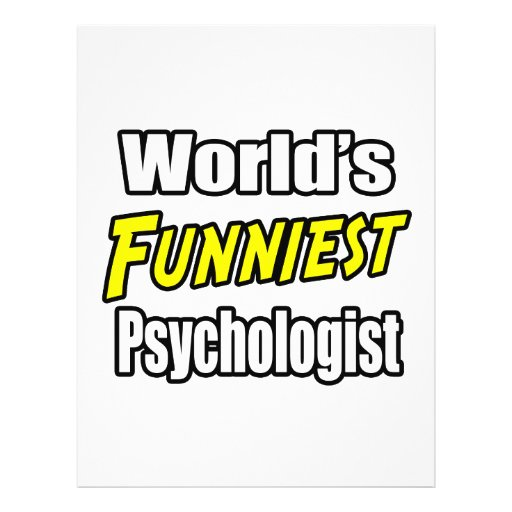 World's Funniest Psychologist Flyer Design