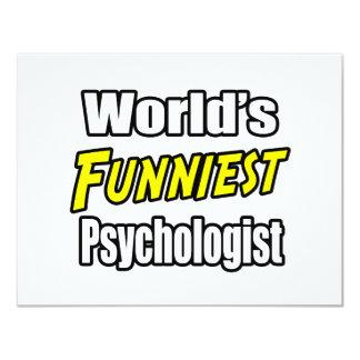 "World's Funniest Psychologist 4.25"" X 5.5"" Invitation Card"