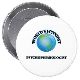 World's Funniest Psychophysiologist Pinback Button
