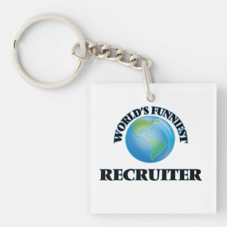 World's Funniest Recruiter Square Acrylic Keychains