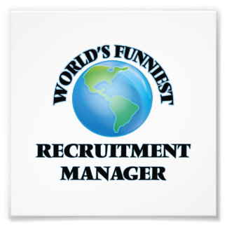 World's Funniest Recruitment Manager Photo