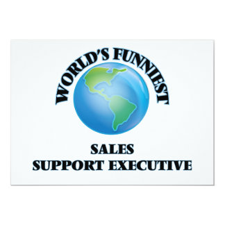 """World's Funniest Sales Support Executive 5"""" X 7"""" Invitation Card"""