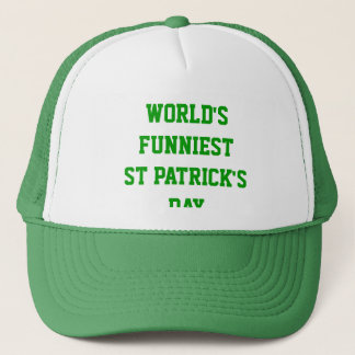 World's funniest St Patrick's day Trucker Hat