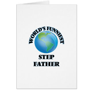 World's Funniest Step-Father Greeting Card