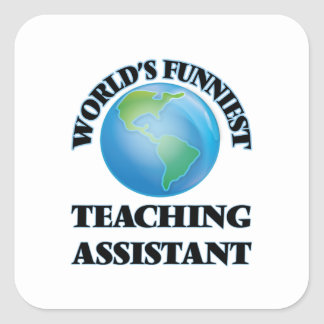 World's Funniest Teaching Assistant Square Stickers