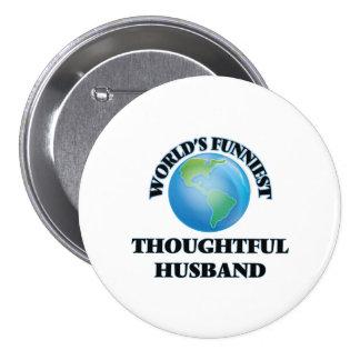 World's Funniest Thoughtful Husband 7.5 Cm Round Badge