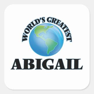 World's Greatest Abigail Square Sticker
