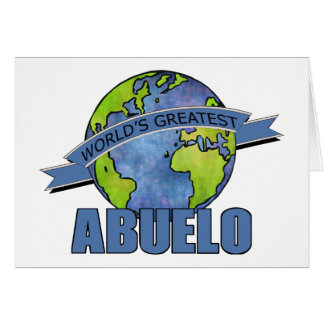 World's Greatest Abuelo Greeting Card