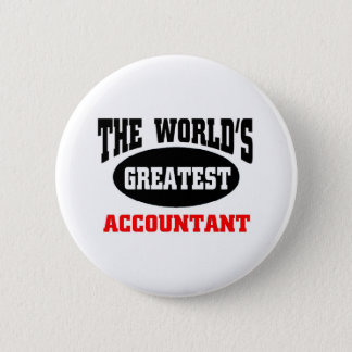 World's  greatest Accountant 6 Cm Round Badge