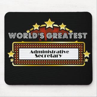 World's Greatest Administrative Secretary Mousepad