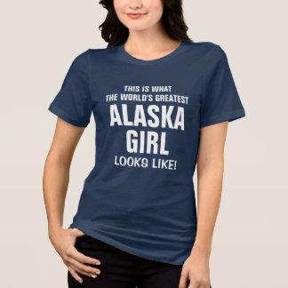 World's Greatest Alaska Girl looks like T-Shirt
