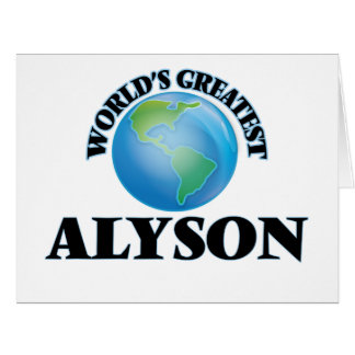 World's Greatest Alyson Large Greeting Card
