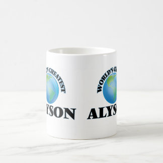 World's Greatest Alyson Coffee Mug