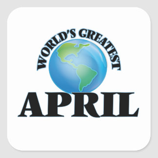 World's Greatest April Square Sticker
