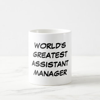 """World's Greatest Assistant Manager"" Mug"