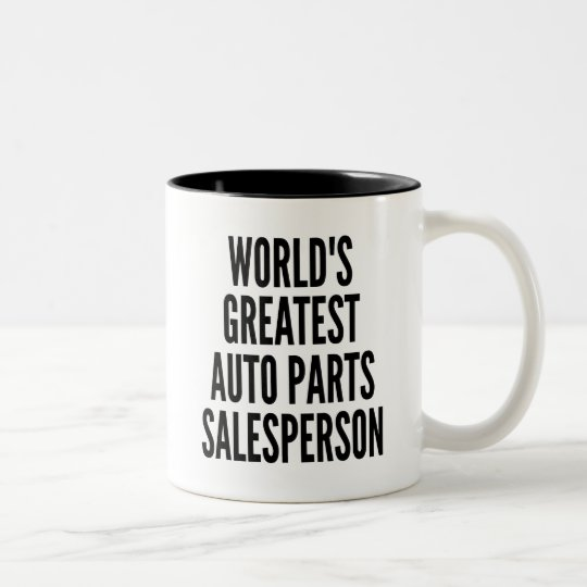 Worlds Greatest Auto Parts Salesperson Two-Tone Coffee Mug