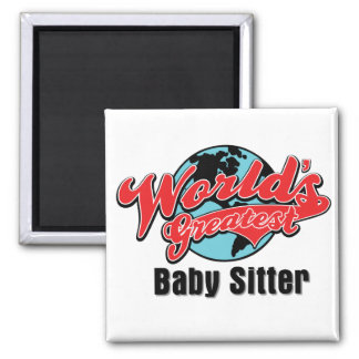 Worlds Greatest Baby Sitter Square Magnet