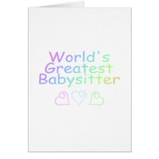 Worlds Greatest Babysitter Greeting Cards