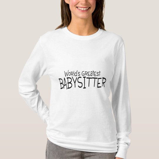 Worlds Greatest Babysitter T-Shirt