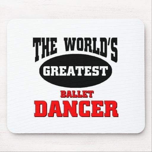 World's greatest Ballet dancer Mousepads