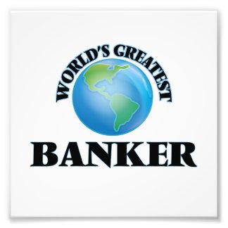 World's Greatest Banker Art Photo