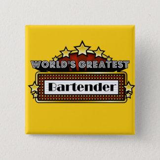 World's Greatest Bartender 15 Cm Square Badge