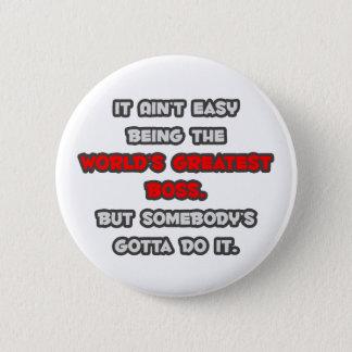World's Greatest Boss Joke 6 Cm Round Badge
