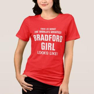 World's Greatest Bradford Girl looks like T-Shirt