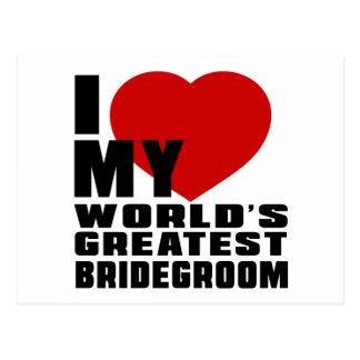 WORLD'S GREATEST BRIDEGROOM POSTCARD