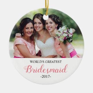 World's Greatest Bridesmaid Christmas Ornament