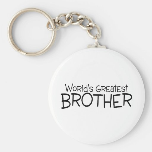 Worlds Greatest Brother Keychains