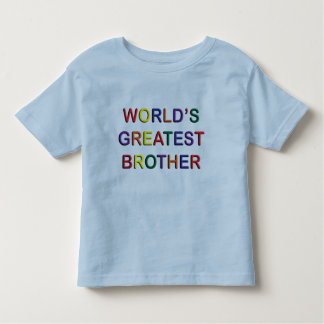 Worlds Greatest Brother Toddler T-shirt
