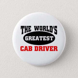 World's greatest Cab Driver 6 Cm Round Badge