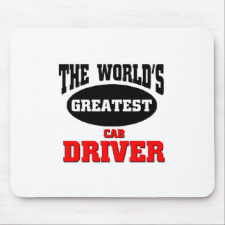 World's greatest Cab Driver Mouse Pad