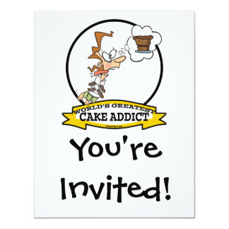 "WORLDS GREATEST CAKE ADDICT FEMALE CARTOON 4.25"" X 5.5"" INVITATION CARD"